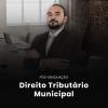 Pós-graduação em Direito Tributário Municipal - 6 meses - Turma 2 - Boleto à Vista